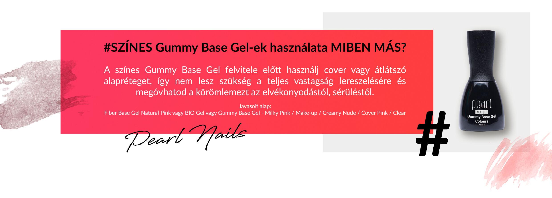 SZÍNES Gummy Base Gel-ek használata MIBEN MÁS? A színes Gummy Base Gel felvitele előtt használj cover vagy átlátszó alapréteget, így nem lesz szükség a teljes vastagság lereszelésére, és megóvhatod a körömlemezt az elvékonyodástól, sérüléstől. (Javasolt alap: Fiber Base Gel Natural Pink vagy BIO Gel vagy Gummy Base Gel - Milky Pink / Make-up / Creamy Nude / Cover Pink / Clear )